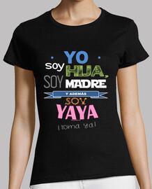 Hija, Madre y Yaya