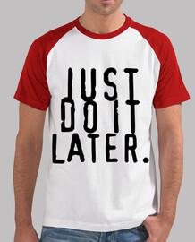 Just It Más Latostadora Do Populares Camisetas c0wzqgW1z