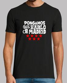 Hombre, manga corta, negra, calidad extra Pongamos que hablo de Madrid