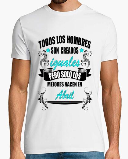 Camiseta Hombres iguales, mejores Abril