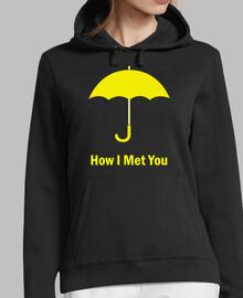 How I Met You