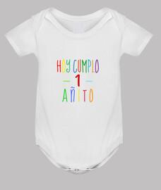 Hoy cumplo 1 año body bebé primer cumpleaños