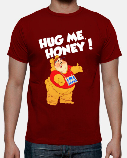 hug me, honey!