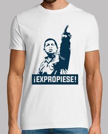 Hugo Chavez - ¡EXPRÓPIESE!