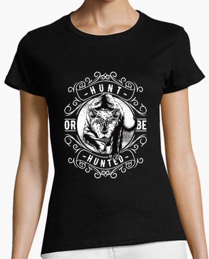 Camiseta Hunt or be hunted W