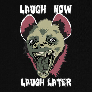 Camisetas Hyena Laugh Now Green Red