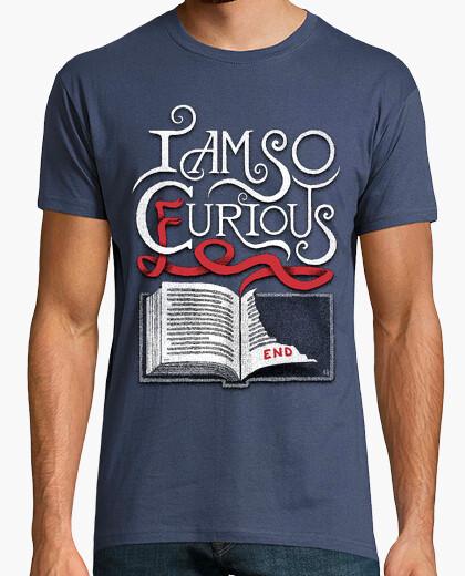 Tee-shirt I Am So Curious Furious V2