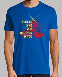 i believe in who factotum believes in you