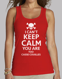 i can't keep calm too casse couille