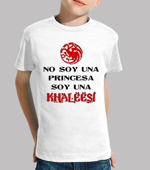 i do not I am a princess I am one khaleesi