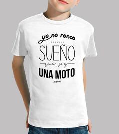 i do not snore, i dream i I am a motorbike