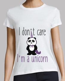 i don't care i'm a unicorn