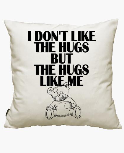 Funda cojín I dont like the hugs
