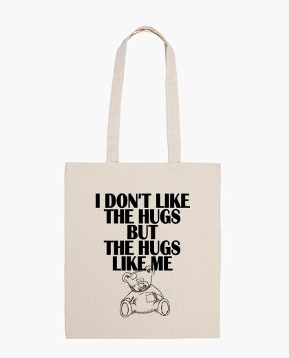 Bolsa I dont like the hugs