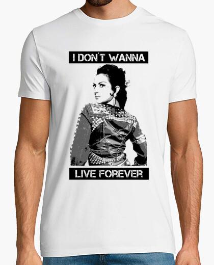 Camiseta I don´t wanna live forever
