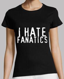 I hate fanatics