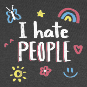 I hate people T-shirts