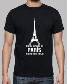 I have not been to Paris in my life hul