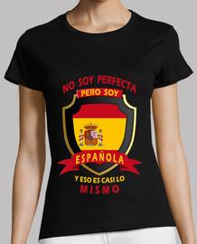i I am not perfect, I am spanish girl.