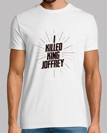 I KILLED KING JOFFREY tshirt homme