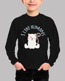 I like humans