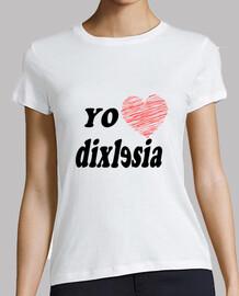 I love Dislexia -Mujer, manga corta, blanca, calidad premium