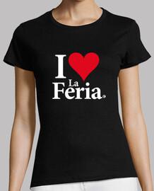 I LOVE LA FERIA on black