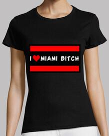 I Love Miami Bitch