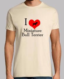 i love miniature bull terrier