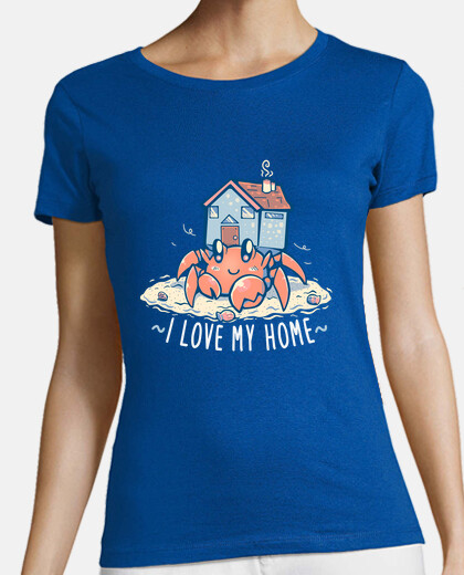 I love my Home - Womans Shirt