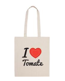 I love tomate