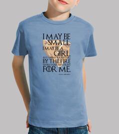 I May Be Small. I May Be a Girl. Lyanna Mormont