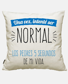 i once tried to be normal ...