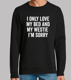 I Only Love My Westie