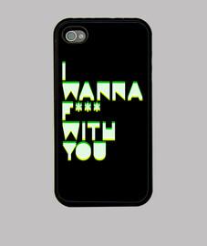 I Wanna F*** With You
