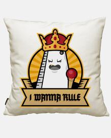 I Wanna Rule