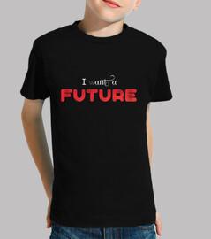 I WANT A FUTURE (white)