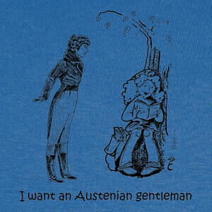 Camisetas I want an Austenian Gentleman