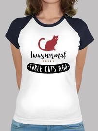 ich war normalerweise drei katzen vor