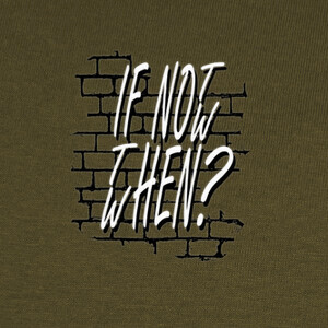 Camisetas if not now
