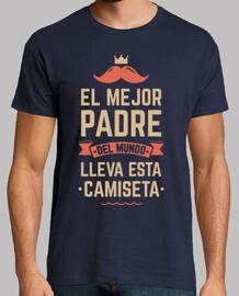 il miglior padre del mondo indossa questa t-shirt