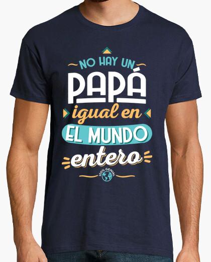 Tee-shirt il y a un papa comme le monde
