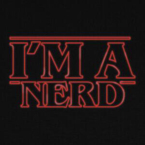 T-shirt I'm a nerd