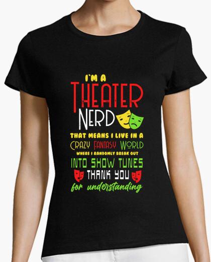 Im a theater nerd t-shirt