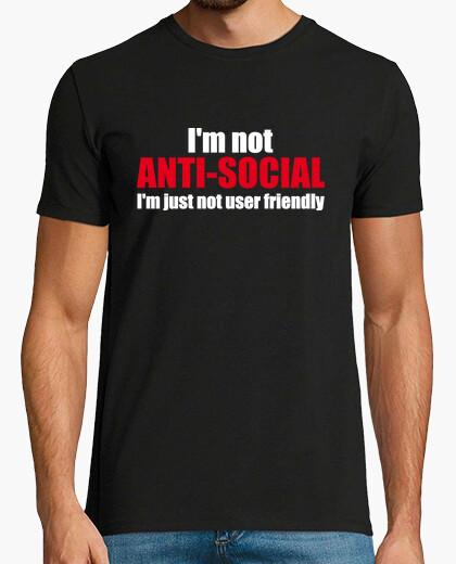 Camiseta I'm not ANTI-SOCIAL I'm just not ...
