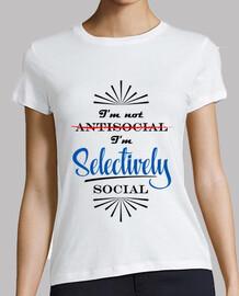 I'm not antisocial I'm selectively socia