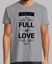I'm not fat, I'm full of love