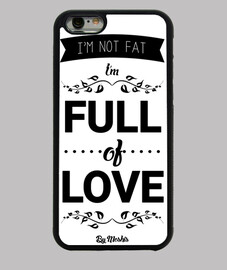 I'm not fat, I'm full of love