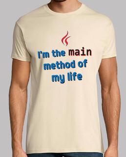im the main method of my life