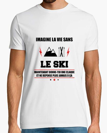 Camiseta imaginar la vida sin esquiar